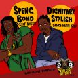 "Speng Bond ""Exit Brexit"" Dignitary Stylish ""Dance Haffi Keep"" – 7 Inch (Ram Goat Records – 2019) Speng Bond und Dignitary Stylish sind beide Veteranen, die Mitte der 70er Jahre..."