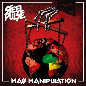 """Steel Pulse """"Mass Manipulation"""" (Rootfire Cooperative – 2019) Mit Ku-Klux-Klan-Mützen überstülpt, standen sie da, auf der Bühne. Dass es sich dabei um ein paar schwarze Jungs handelte, verriet lediglich die..."""