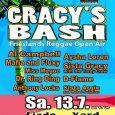 Gracy's Bash 2019 Auch in diesem Jahr wird die Besucher ein feines Line-up in Varel empfangen. In diesem Jahr stehen Al Campbell, Mafia and Fluxy, Dr. Ring Ding, Anthony Locks,...