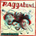 """Raggabund """"Alles auf Pump"""" (Erste Welt Records – 2019) Das letzte Studioalbum von Raggabung ist gut drei Jahre her. """"Buena Medicina"""" hieß es. Über """"Buena Medicina"""" schrieb ich """"damals"""": """"Die..."""