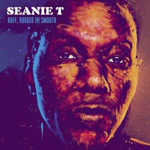 """Seanie T """"Ruff, Rugged And Smooth"""" (Nice Up! Records – 2019) Seanie T ist ein Urgestein in der britischen Hip Hop-Szene. Extrem vielseitig hat er einen Output vorzuweisen, der einem..."""