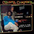 """Cornell Campbell """"I Man A The Stal-A-Watt"""" (17 North Parade – 2019) Ein Mann, der mit einer unglaublich schönen Stimme gesegnet ist: Cornell Campbell. Mittlerweile ist er 73 Jahre alt […]"""