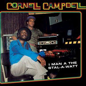 """Cornell Campbell """"I Man A The Stal-A-Watt"""" (17 North Parade – 2019) Ein Mann, der mit einer unglaublich schönen Stimme gesegnet ist: Cornell Campbell. Mittlerweile ist er 73 Jahre alt..."""