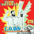 "Tenor Youthman meets King Toppa! ""G.O.D.S. – Good Old Dancehall Style"" heißt die neue Kooperation von Tenor Youthman und King Toppa auf Albumlänge. Tenor Youthman lebt und arbeitet in Moskau..."
