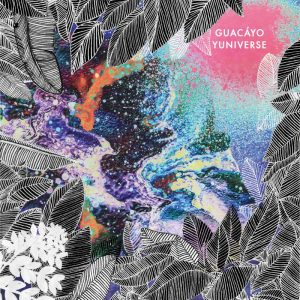 """Guacáyo """"Yuniverse"""" Endlich ist es so weit: die erste EP von Guacáyo aus Hamburg ist am Start. """"Yuniverse"""" heißt das gute Stück und ist mit der Schreibweise des Titels angelehnt..."""