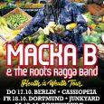"""Macka B in Deutschland Macka B, einer der bekanntesten britischen Reggae-Künstler, Soundsystem-Veteran und Aktivist der aufgeblühten Veggie-Szene, hat vor einiger sein neues Album """"Health Is Wealth"""" veröffentlich. Mit seiner Frühstücks-Show..."""