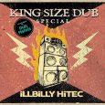 """Illbilly Hitec """"King Size Dub Special"""" (Echo Beach – 2019) Am 19.10. wurde in Berlin der große Abschied von Illbilly Hitec gefeiert. Ein tolles Konzert – ein trauriger Anlass. Mehr..."""