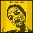 """""""!! Dub !! Dub !! Dub !!"""" (Elastica Records/Universal Egg – 2019) Fast unbemerkt wurde Ende des Jahres eine Compilation veröffentlicht, die auf jeden Fall ein Hinhören wert ist. Hierfür..."""