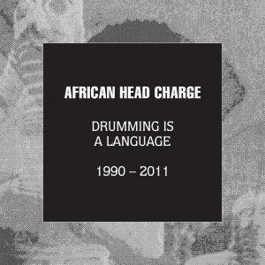 """African Head Charge """"Drumming Is A Language (Reissues 1990-2011)"""" (On-U Sound – 2020) Von allen Projekten, die der Kult-Produzent Adrian Sherwood in seiner langen Laufbahn am Start hatte, warAfricanHead Charge,..."""