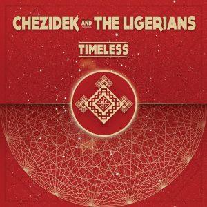 """Chezidek & The Ligerians """"Timeless"""" (Soulnurse Records/Baco Records -- 2020) Chezidek ist als Artist schon seit Ende der 90er Jahre unterwegs und hat in seiner bisherigen Karriere etliche Hit-Tunes abgeliefert...."""