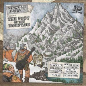 """Kingston Express presents """"The Foot Of The Mountain"""" (Kingston Express -- 2020) Fast drei Jahre nach dem viel beachteten Album """"Kingston Connection"""" und dem von Richie Phoe gemixten Dubnachfolger """"Kingston..."""