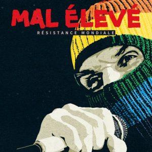 """Mal Élevé """"Résistance Mondiale"""" (Ferryhouse Productions -- 2020) Das neue Album """"Résistance Mondiale"""" von Mal Élevé erschien vor zwei Tagen und da das Release-Konzert wegen der Corona-Krise abgesagt werden musste,..."""