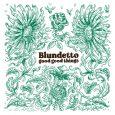 """Blundetto """"Good Good Things"""" (Heavenly Sweetness -- 2020) Zehn Jahre nach der Veröffentlichung seines ersten Albums """"Bad Bad Things"""" bringt der französische Produzent Blundetto nun mit """"Good Good Things"""" ein..."""