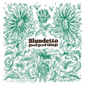 """Blundetto """"Good Good Things"""" (Heavenly Sweetness – 2020) Zehn Jahre nach der Veröffentlichung seines ersten Albums """"Bad Bad Things"""" bringt der französische Produzent Blundetto nun mit """"Good Good Things"""" ein..."""
