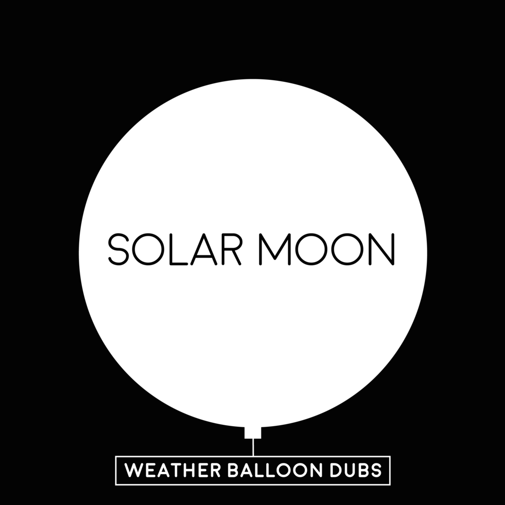 "Solar Moon ""Weather Balloon Dubs"" (MP Records)"