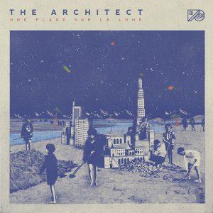 """The Architect """"Une Plage Sur La Lune"""" (X-Ray Productions – 2020) So könnte er aussehen, der """"Strand auf dem Mond"""". Eine nette Idee, um die Gedanken an den Sternen entlang..."""