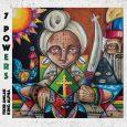 """King Alpha & Fikir Amlak """"7 Powers"""" (Akashic Records – 2020) Das von Ras Terms gestaltete Cover der letzten Veröffentlichung von King Alpha und Fikir Amlak hat mit einem Bild..."""