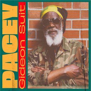 """Pacey """"Gideon Suit"""" (Ancient Mountain Records – 2020) Da ist eine auffällig lange Lücke in der Diskographie von Earl Rickett aka Pacey, obwohl er bereits als Teenager mit Everton Blender..."""