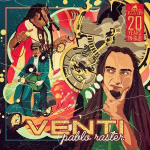 """Pablo Raster """"Venti"""" (Pablo Raster – 2020) """"Venti"""" heißt 20 auf Italienisch, der Muttersprache von Pablo Raster. Gleichzeitig heißt es auch """"Wind"""". Mit dem aktuellen Album zelebriert Pablo Raster seine […]"""