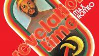 """Max Romeo """"Revelation Time"""" (17 North Parade – 2020) Roots Reggae-Fans werden """"Revelation Time"""" (1975) sicher schon eine halbe Ewigkeit rauf- und runtergehört haben. Es zählt mit Titeln wie """"No […]"""
