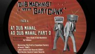 "Dub Machinist meets Gary Clunk ""Dub Mahal""/""I Beriko"" – 12 Inch (Culture Dub Records – 2021) Bordeaux war für die Entwicklung einer eigenständigen Dubszene in Frankreich von großer Bedeutung. Hier […]"