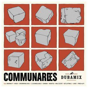"""Dubamix """"Communardes Communards"""" – 12 Inch (Dubamix/Fire and Flames – 2021) Die Pariser Kommune wurde während des Deutsch-Französischen Krieges 1871 aus dem Widerstand heraus gegründet, um in der Hauptstadt Frankreichs […]"""