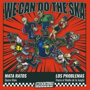 "Mata Ratos / Los Problemas ""We Can Do The Ska"" – Split 7 Inch (Smith & Miller Records – 2021) Bands aus anderen Genres spielen Ska. Was nicht immer gelingt, […]"