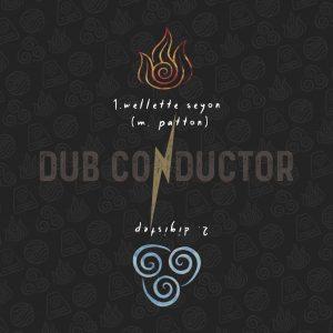 """Dub Conductor feat. Wellette Seyon & Digistep """"Fyah"""" – 12 Inch (Dub Conductor – 2021) Wellette Seyon hat in den letzten Jahren etliche sehr feine Tunes eingesungen. So hat sie […]"""