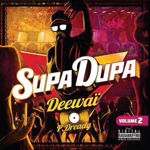 """Puppa Dready & Deewaï """"Supa Dupa Vol. 2"""" (Puppa Dready & Deewaï – 2021) Während sich zur Zeit aufgrund von eingeschränkten Absatzmärkten diverse Label, Künstler und Produzenten mit Veröffentlichungen zurückhalten, […]"""