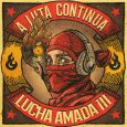 """Lucha Amada III – A Luta Continua (JumpUp Records – 2021) """"If I can't dance, I don't want to be part of your revolution"""", sagte einst Emma Goldmann, die 1940 […]"""
